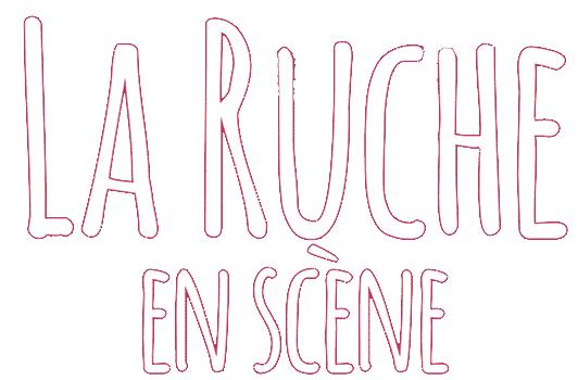 La Ruche en Scène